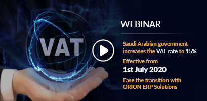 A Webinar on ORION VAT is now ready to be modified as per the new requirements