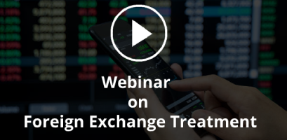 Webinar on Foreign Exchange Treatment